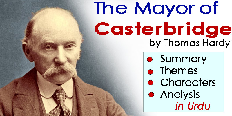 The Mayor of Casterbridge in Urdu by Thomas Hardy: Summary, Themes, Characters, Analysis | eCarePK.com