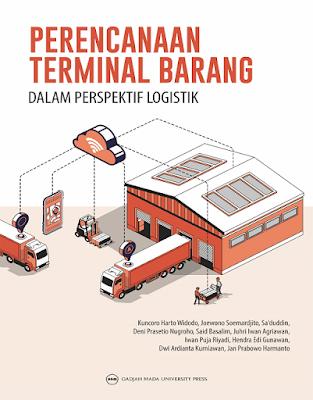 Perencanaan Terminal Barang dalam Perspektif Logistik
