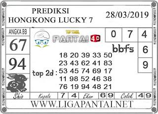 "Prediksi Togel ""HONGKONG LUCKY 7"" PANTAI4D 28 MARET 2019"