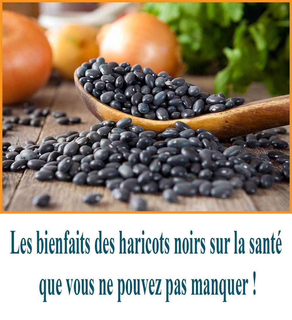 Les bienfaits des haricots noirs sur la santé