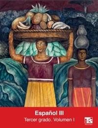 Libro de texto Telesecundaria Español Volumen 1 Tercer grado 2019-2020