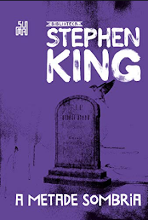 A Metade Negra - Stephen King