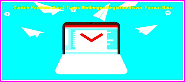 Contoh Panduan Surat Tugas Bimbingan Kegiatan Siswa  Format Baru