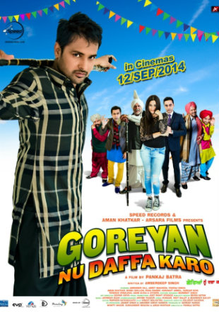 Goreyan Nu Daffa Karo 2014 DVDRip 720p Punjabi Movie 1.3GB Watch Online Full Movie Free Download bolly4u