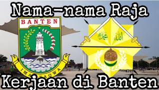 Raja kerajaan di Banten