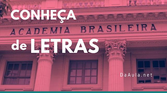 Academia Brasileira de Letras (Saiba mais)