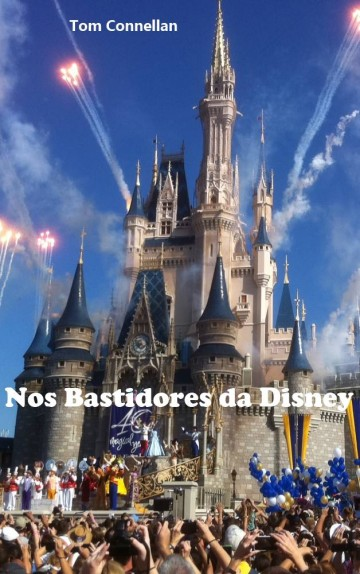 Nos Bastidores da Disney – Tom Connellan Download Grátis