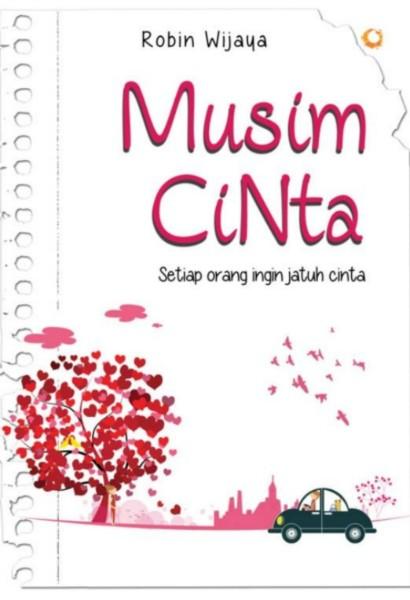 Musim Cinta Soft Cover Oleh Robin Wijaya