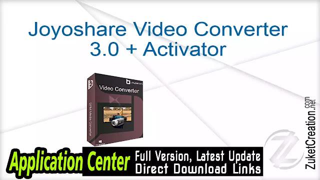 Joyoshare Video Converter 3.0 + Activator