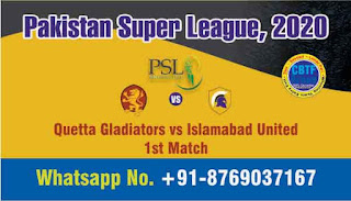 Quetta Gladiators vs Islamabad United Pakistan Super League 1st T20 100% Sure