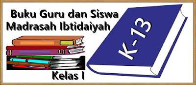 Buku Guru dan Siswa Madrasah Ibtidaiyah (MI) Kelas 1