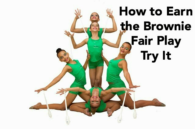 how to earn the Brownie Fair Play Try It