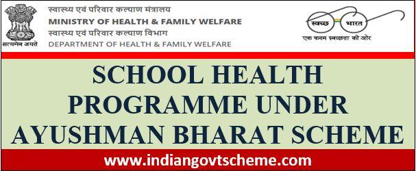 School+Health+Programme+under+Ayushman+Bharat+Scheme