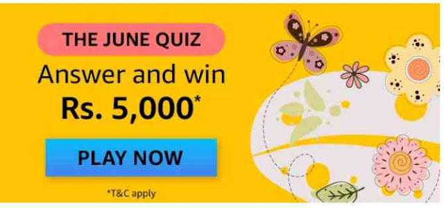 Amazon The june Quiz Answers – Win ₹50000