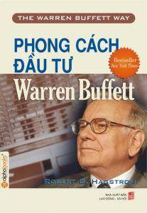 Phong Cách Đầu Tư Warren Buffett - Robert B. Hagstrom