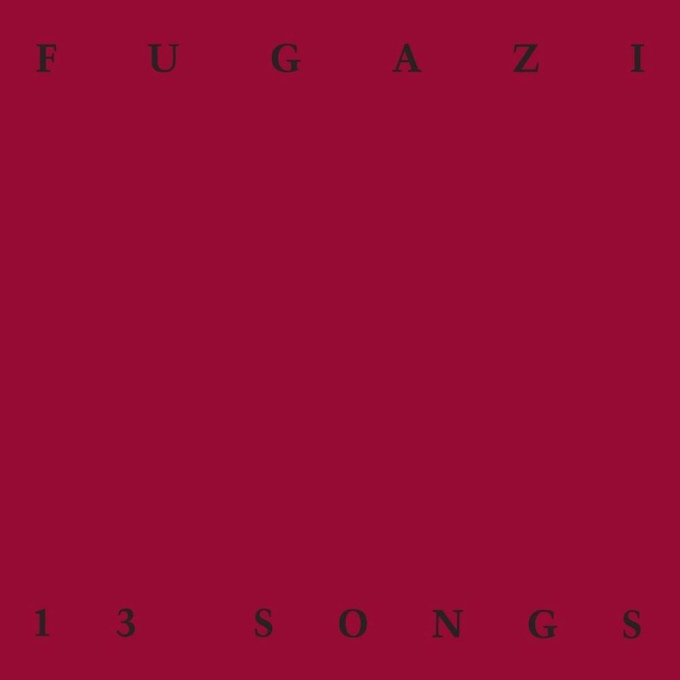 Fugazi: 13 Songs [DOWNLOAD]