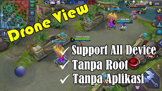 Tutorial Drone View Mobile Legends Tanpa Root