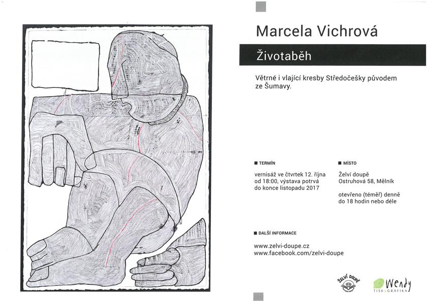 Marcela Vichrová - Životaběh, Želví doupě, Mělník