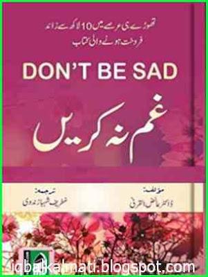 Don't Be Sad Book In Urdu