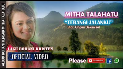 Terangi Jalanku - Mitha Talahatu
