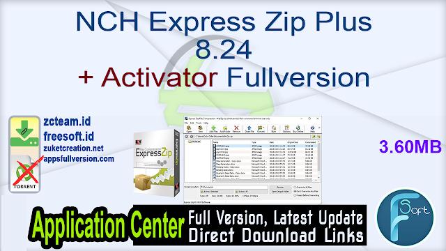 NCH Express Zip Plus 8.24 + Activator Fullversion