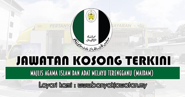 Jawatan Kosong 2019 di Majlis Agama Islam Dan Adat Melayu Terengganu (MAIDAM)