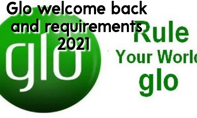 Glo welcome back and requirements 2021