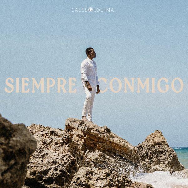 Cales Louima – Siempre Conmigo (Single) 2021 (Exclusivo WC)