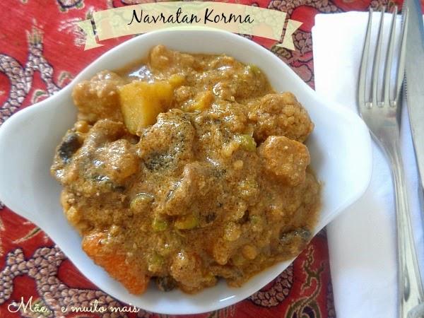 Mãe e muito mais: Navratan Korma - #Vegetariana