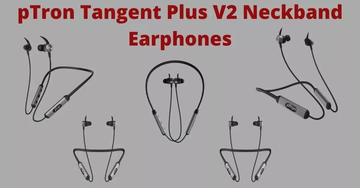 pTron Tangent Plus V2 Neckband Earphone