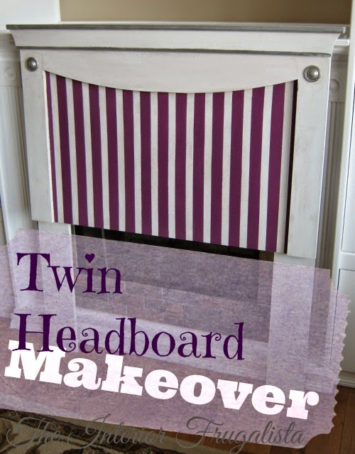 Twin Headboard Makeover