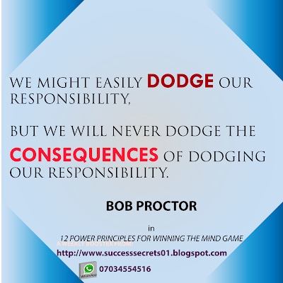 WEEKLY ENERGIZER:CONSEQUENCES OF DODGING RESPONSIBILITY