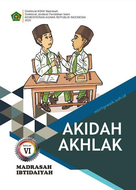 buku mata pelajaran aqidah akhlak untuk kelas 6 madrasah ibtidaiyah (MI) terbitan KSKK Kemenag RI Tahun 2020