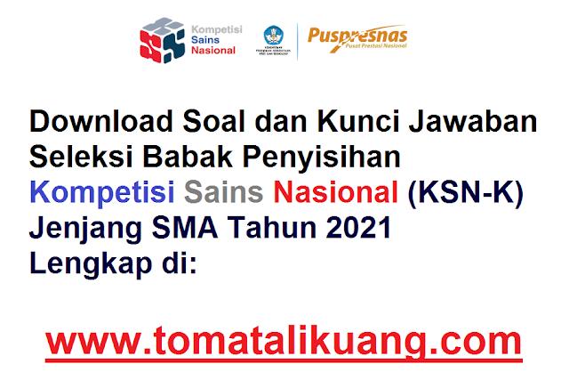 soal kunci jawaban osn ksn-k sma tahun 2021 pdf tomatalikuang.com