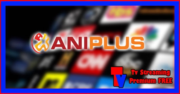 Live Streaming TV - Aniplus Asia