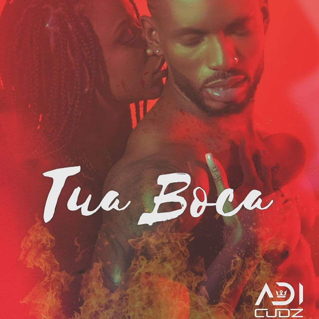 Adi Cudz - Tua Boca (Zouk) Download