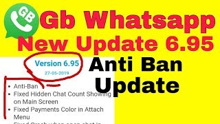 Download Latest GB Whatsapp Update  V6.95 Apk With Anti Ban