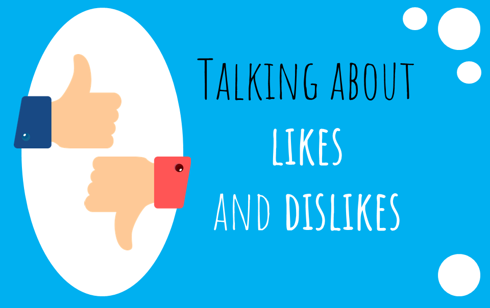 talking about likes and dislikes in russian