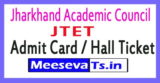 JTET Admit Card / Hall Ticket Exam Date Download 2018