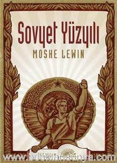 Moshe Lewin - Sovyet Yüzyılı