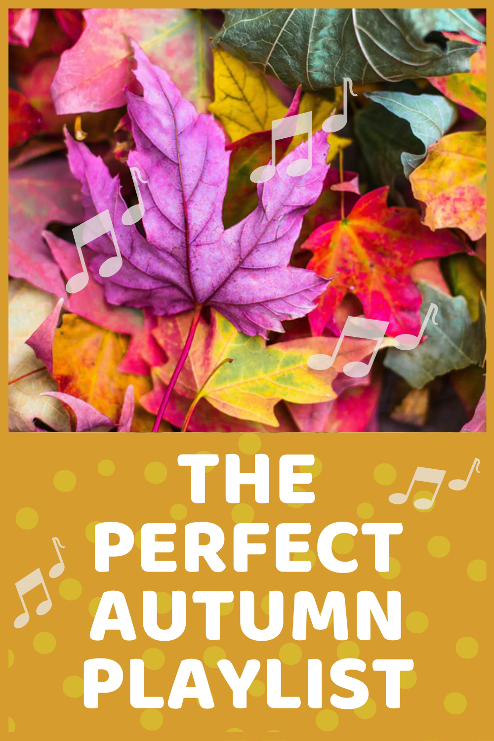 The Perfect Autumn Spotify Playlist