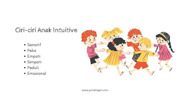 ciri-ciri anak intuitive