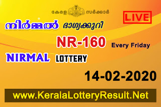 kerala lottery result, kerala lottery kl result, yesterday lottery results, lotteries results, keralalotteries, kerala lottery, keralalotteryresult,  kerala lottery result live, kerala lottery today, kerala lottery result today, kerala lottery results today, today kerala lottery result, Nirmal lottery results, kerala lottery result today Nirmal, Nirmal lottery result, kerala lottery result Nirmal today, kerala lottery Nirmal today result, Nirmal kerala lottery result, live Nirmal lottery NR-160, kerala lottery result 14.02.2020 Nirmal NR 160 14 February 2020 result, 14 02 2020, kerala lottery result 14-02-2020, Nirmal lottery NR 160 results 14-02-2020, 14/02/2020 kerala lottery today result Nirmal, 14/02/2020 Nirmal lottery NR-160, Nirmal 14.02.2020, 14.02.2020 lottery results, kerala lottery result February 14 2020, kerala lottery results 14th February 2020, 14.02.2020 week NR-160 lottery result, 14.02.2020 Nirmal NR-160 Lottery Result, 14-02-2020 kerala lottery results, 14-02-2020 kerala state lottery result, 14-02-2020 NR-160, Kerala Nirmal Lottery Result 14/02/2020,   KeralaLotteryResult.net