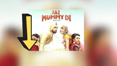 Jai Mummy Di Full Movie Free Download Leaked By Tamilrockers Review