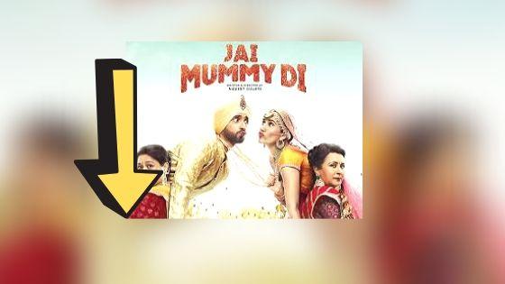 Jai Mummy Di Full Movie Free Download Leaked By Tamilrockers,Khatrimaza, Filmywap, Filmyzilla