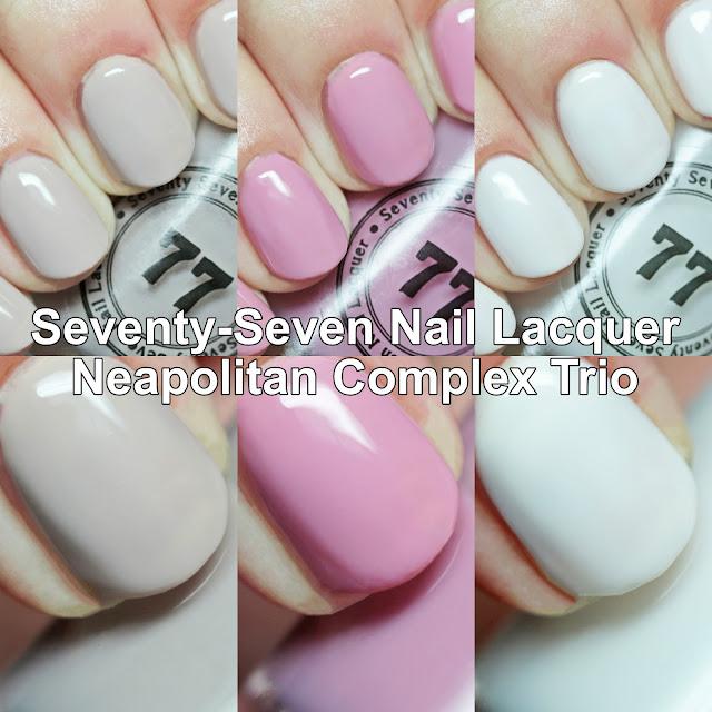 Seventy-Seven Nail Lacquer Neapolitan Complex Trio