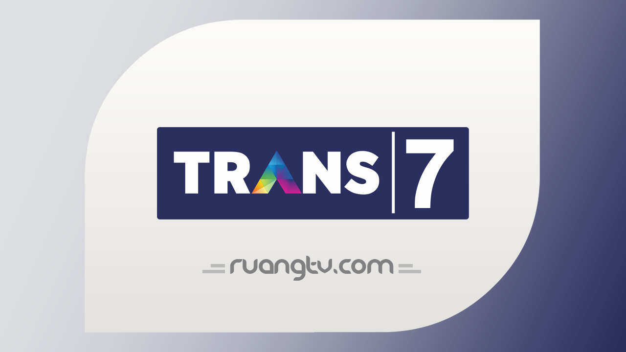 Live Streaming Trans 7 Nonton TV Online Indonesia