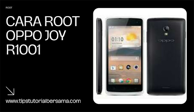 Root Oppo Joy R1001