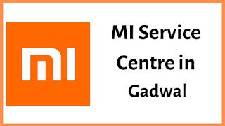 Xiaomi Mi Service Centres in Gadwal