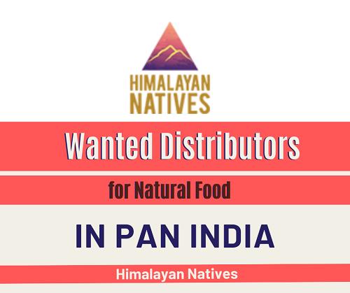 Wanted Distributors for Natural Food in Pan India